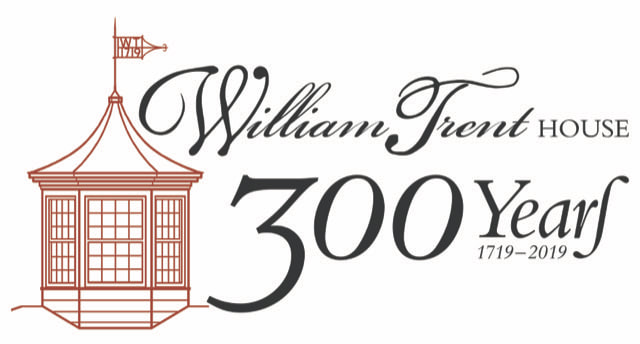 Celebrating 300 Years of the William Trent House